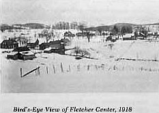 Fletcher, VT, 1918. From Town of Fletcher. A History of Fletcher, Vermont (Burlington, Vermont: George Little Press, 1976).