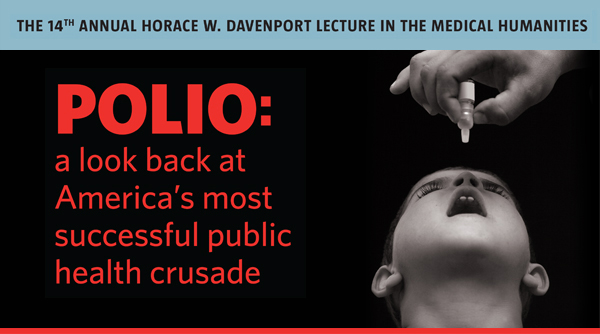 THE 14th ANNUAL HORACE W. DAVENPORT LECTURE IN THE MEDICAL HUMANITIES